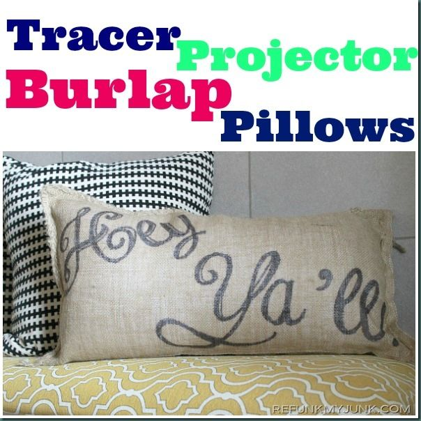 Tracer Projector Burlap Pillows