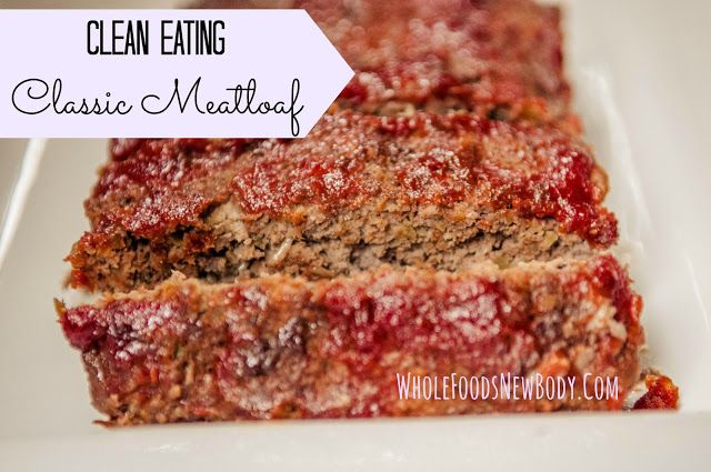 Clean Eating Classic Meatloaf  {serves 4}      1 lb. extra lean ground beef or turkey  1 small onion (chopped)  1 small organic green pepper (chopped)  1 organic egg  1 slice of Ezekiel bread (made into breadcrumbs with food processor)  1 tsp. garlic powder  1 tsp. onion powder  1 tsp. salt  1 tsp. pepper  Topping:  1/4 cup organic ketchup  1/2 tbsp. organic maple syrup