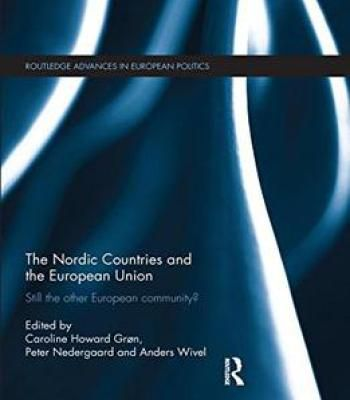 The Nordic Countries And The European Union: Still The Other European Community? (Routledge Advances In European Politics) PDF