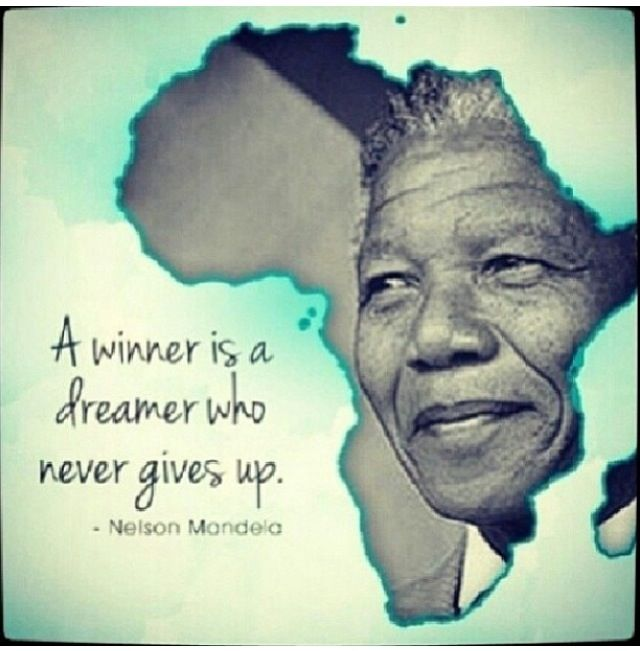 Madiba. What a great quotation from a great man. | Great ...