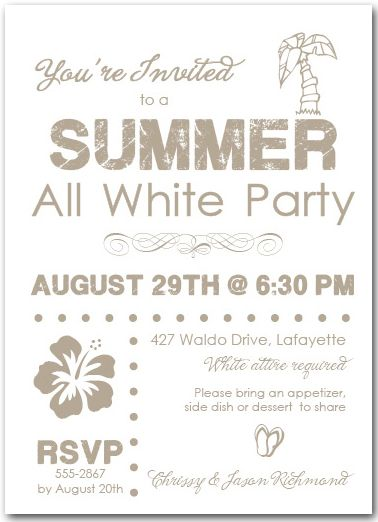 Best 25 summer party invites ideas on pinterest luau for Summer white party ideas
