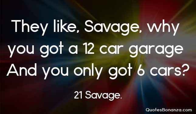 Pin On Savage Quotes