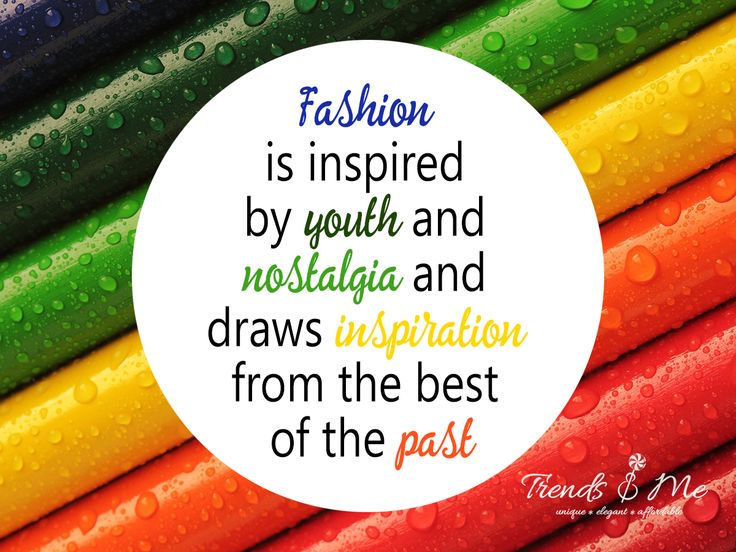 Fashion is inspired by Youth and Nostalgia and Draws Inspiration From the Best of the Past #Fashion