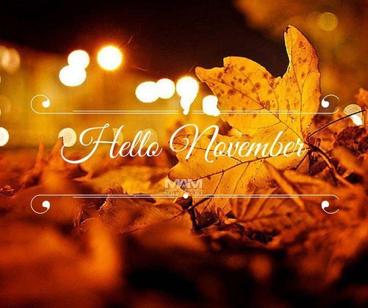 Hello November november hello november november quotes hello november quotes hello november images welcome novemeber