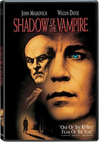 Shadow of the Vampire (2000). The filming of Nosferatu is hampered by the fact that the star is taking his role far more seriously than what seems humanly possible.