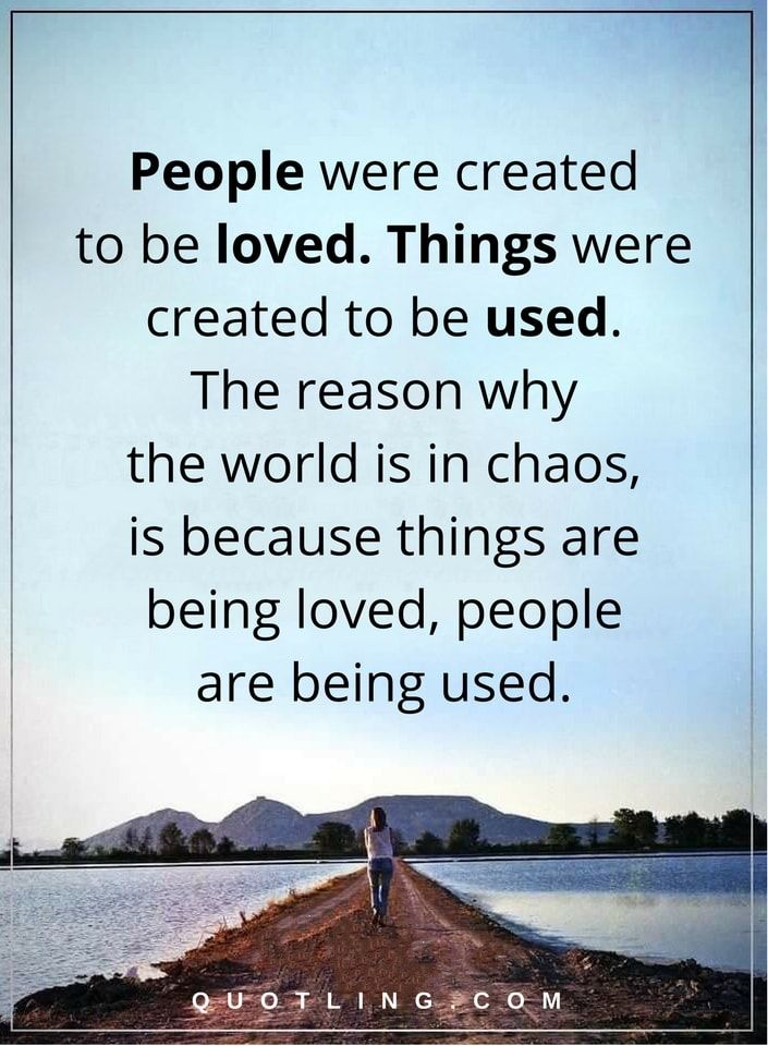 Quotes About Being Loved Beauteous Sad Quotes People Were Created To Be Lovedthings Were Created To
