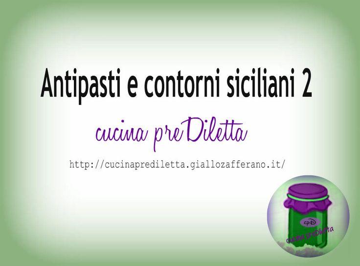 Antipasti e contorni siciliani 2, ricette tradizionali
