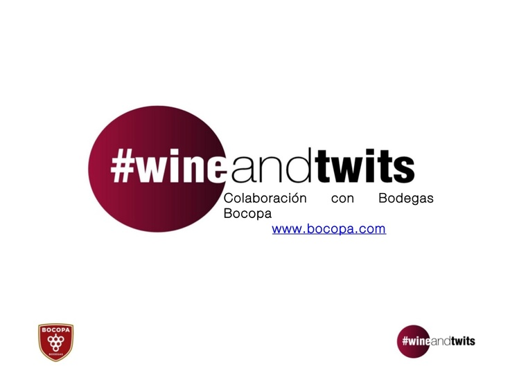 wineandtwits-y-bodegas-bocopa-15895058 by Wineandtwits Eventos via Slideshare