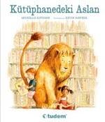 """Annelere ve Çocuklarına Özel: """"Kütüphanedeki Aslan"""" Kitabı ve Bloglardan Tavsiye Edilen Çocuk Kitapları..."""