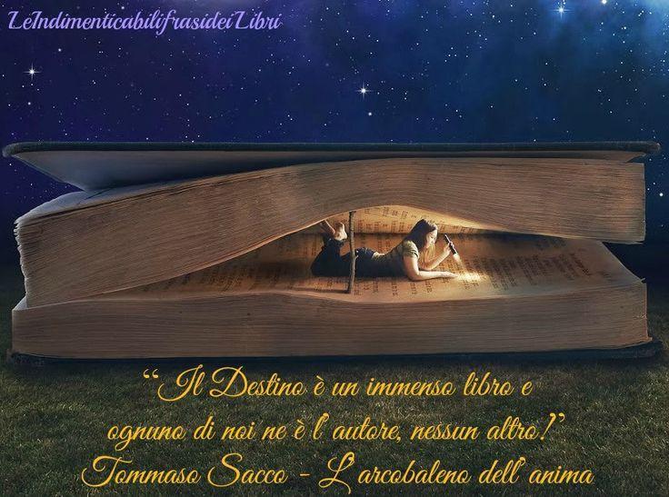 Il destino è un'immenso libro . . .