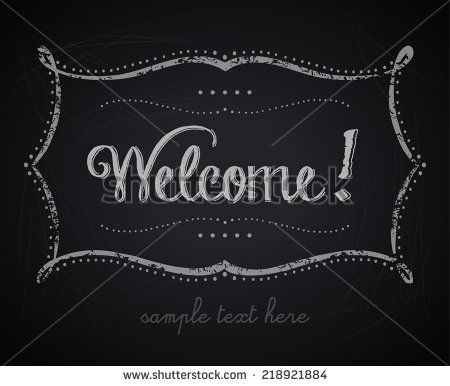 stock-vector-welcome-sign-with-chalkboard-background-218921884.jpg (450×386)