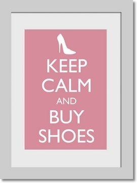 hahaha: Buy Shoes, Fabulous Shoes, Every Girls, Girls Generation, Quote, Keepcalm, Keep Calm, Calm Favorite, Shoes Slut