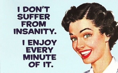 Insanity.Funny Sayings, Laugh, Funny Pics, Quotes, Funny Pictures, Funny Stuff, Work Ethical, True Stories, Insanity Workout