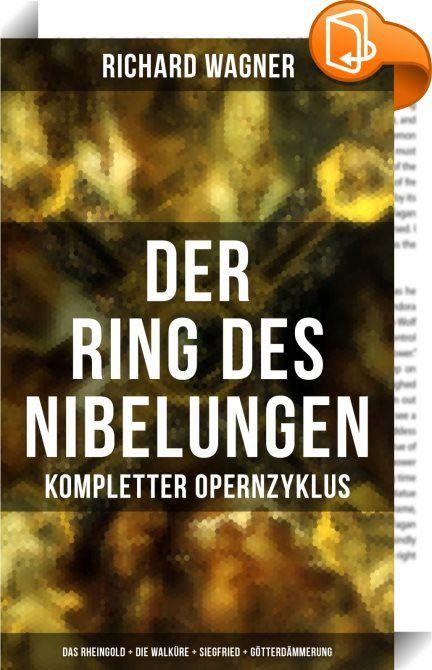 """Der Ring des Nibelungen: Kompletter Opernzyklus (Das Rheingold + Die Walküre + Siegfried + Götterdämmerung)    :  Der Ring des Nibelungen ist ein aus vier Teilen bestehender Opernzyklus von Richard Wagner, zu dem er den Text schrieb, die Musik komponierte und detaillierte szenische Anweisungen vorgab. An diesem Hauptwerk (auch """"Opus magnum"""" genannt) hat Wagner mit Unterbrechungen von 1848 bis 1874 gearbeitet. Die Intention Wagners war eine kritische Auseinandersetzung mit der menschlic..."""