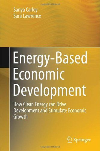 Energy-based economic development: how clean energy can drive development and stimulate economic growth (EBOOK) http://search.ebscohost.com/login.aspx?direct=true&scope=site&db=nlebk&db=nlabk&AN=712309 Energy is becoming a prominent driver of economic development. Each year, billions of dollars are invested around the world by the public and private sectors in low-emissions energy development and energy efficiency planning.
