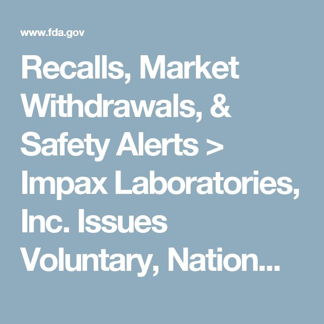 Recalls, Market Withdrawals, & Safety Alerts > Impax Laboratories, Inc. Issues Voluntary, Nationwide Recall for One Lot of Lamotrigine Orally Disintegrating Tablet 200 mg Due to the Potential for 100 mg Blister Cards being Packaged in 200 mg Containers