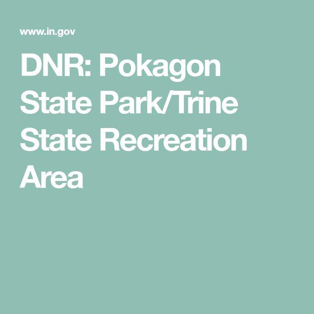 DNR: Pokagon State Park/Trine State Recreation Area