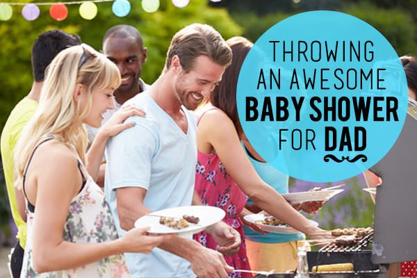 Throwing an Awesome Baby Shower for Dad   Pregnancy Corner