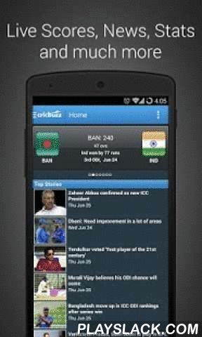 Cricbuzz Cricket Scores & News  Android App - playslack.com ,  Welcome to the most preferred destination to follow Live Cricket scores and everything else related to Cricket.Trending Now: Indian Premier League (IPL 2016).Introduction:- The No. 1 Sports App on Google Play.- Most highly rated Sports App on Google Play- Complete coverage of all International cricket, ICC World Cup, ICC World T20, IPL, Champions League T20, Big Bash, CPL, Natwest T20 Blast and other major cricket tournaments…