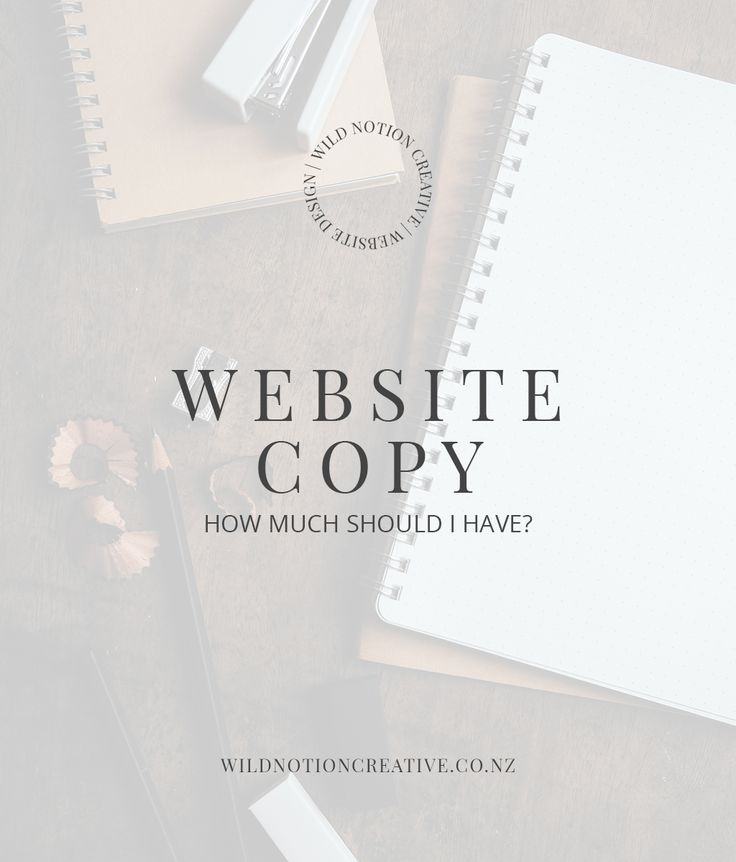 How much copy do I need on my website? - Wild Notion Creative