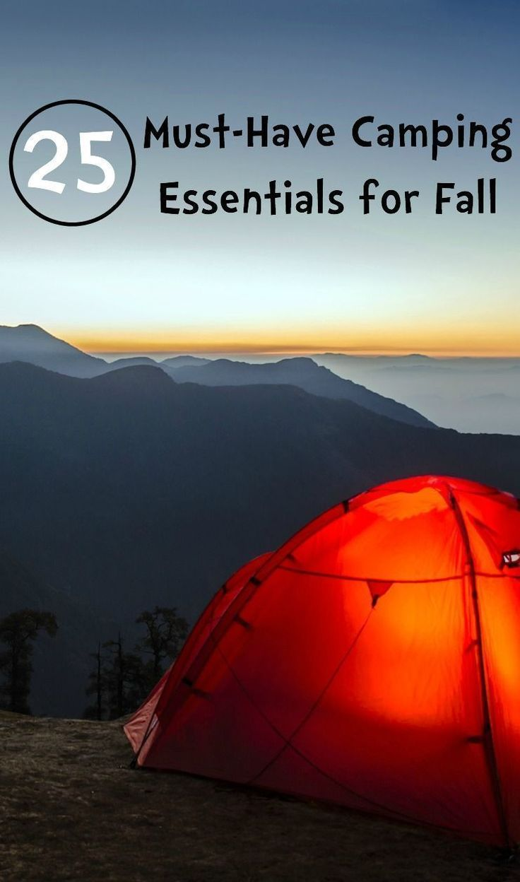 25 Must-Have Camping Essentials for Fall. From tents and sleeping bags to camping grills and lanterns, this must-have camping list for fall is guaranteed to get your family prepared. #campinggrills