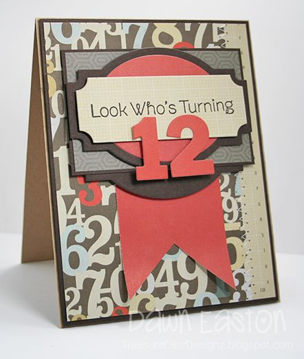 Look Who's Turning 12 By TreasureOiler - Cards And Paper Crafts At Splitcoaststampers
