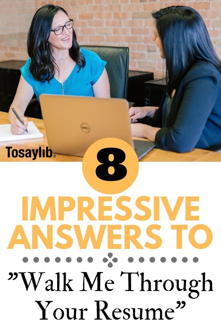 8 impressive answers to walk me through your resume job