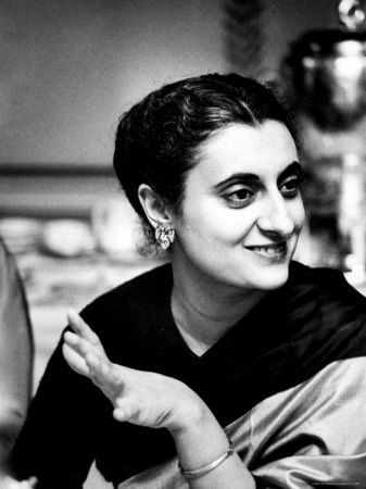 Indira Gandhi - What a beautiful, interesting woman. Would loved to have known her.
