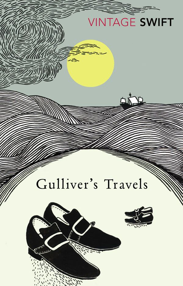 Gulliver's Travels by Jonathan Swift (Random House vintage classics collection)