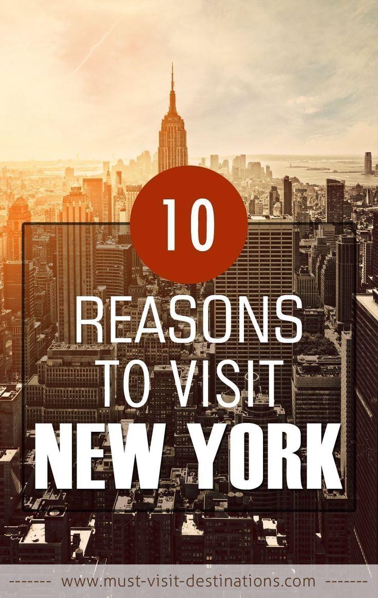 Top 10 Reasons to Visit New York #Travel #New #York