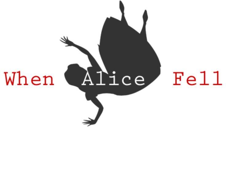 When Alice Fell
