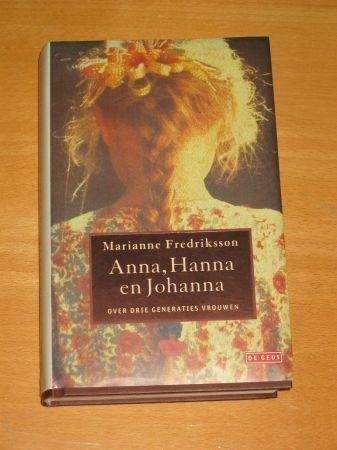 Anna, Hanna en Johanna by Marianne Frederiksson