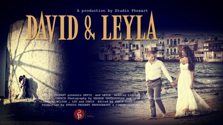 David & Leyla | Wedding in Mykonos | Trailer