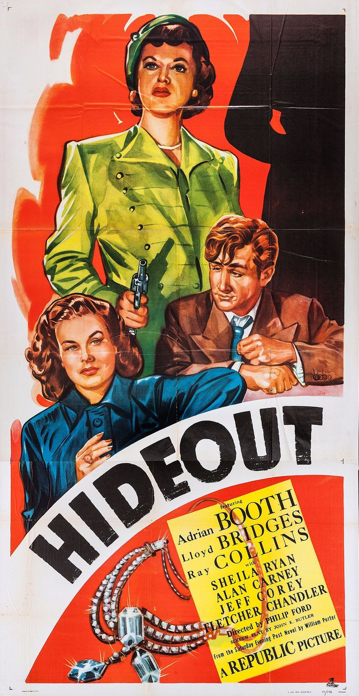 Hideout (1949)Stars: Lloyd Bridges, Lorna Gray, Ray Collins, Sheila Ryan, Jeff Corey, Alan Carney, Don Beddoe ~  Director: Philip Ford