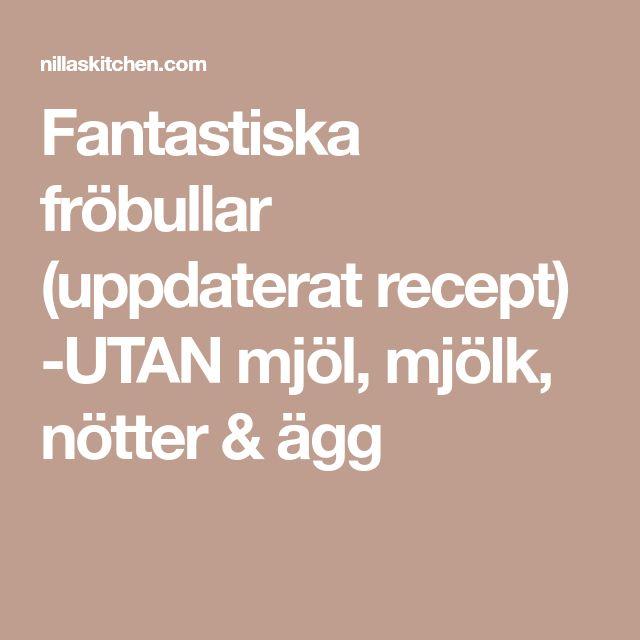Fantastiska fröbullar (uppdaterat recept) -UTAN mjöl, mjölk, nötter & ägg