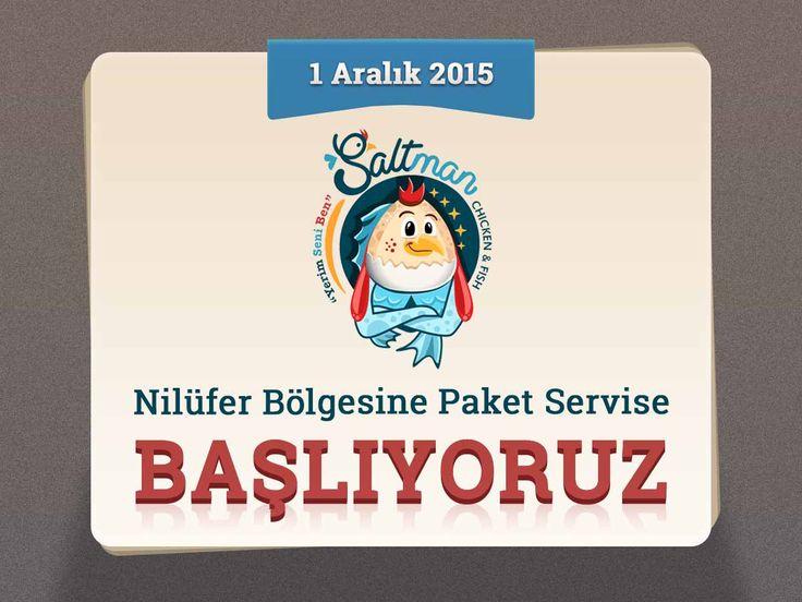 1 Aralık 2015 tarihinde Bursa - Nilüfer bölgesine dağıtıma başlıyoruz!  #saltman #tuzdatavuk #tuzdabalik