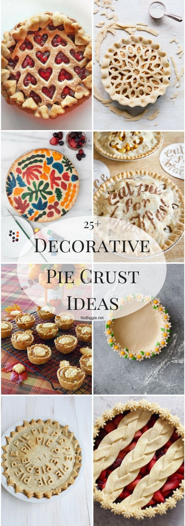 25+ Decorative Pie Crust Ideas | NoBiggie.net                                                                                                                                                                                 More