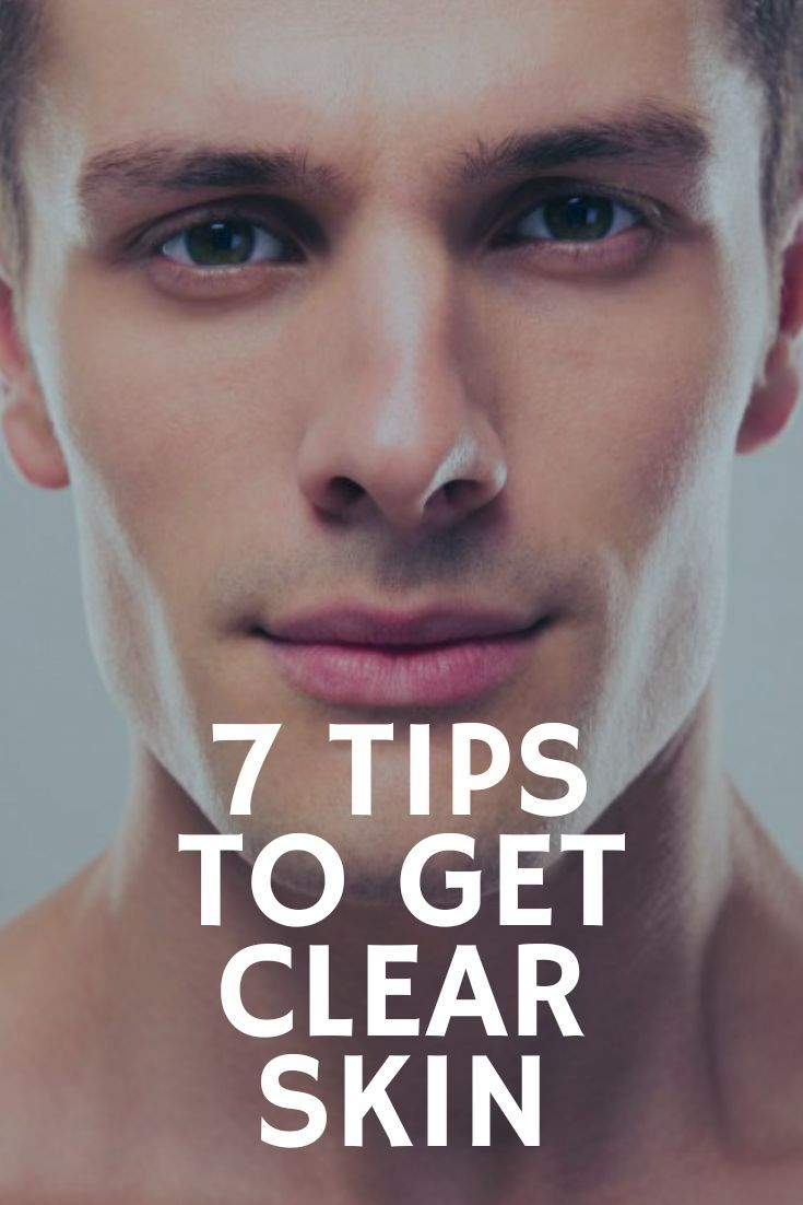 7 Tips For Men On How To Get Clear And Vibrant Skin The Indian Gent Men Skin Care Routine Clear Skin Men Mens Skin Care