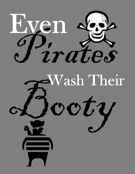 Even Pirates Wash Their Booty Bathroom Sign by MollyBooBows, $8.00
