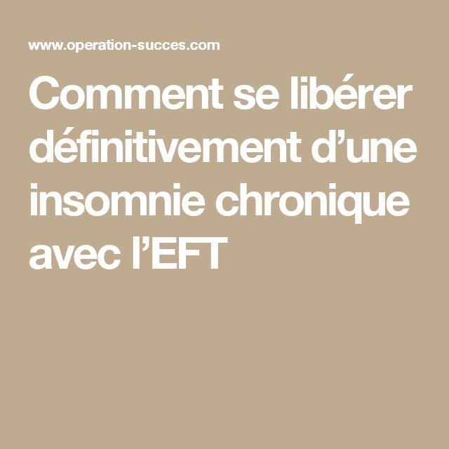 Comment se libérer définitivement d'une insomnie chronique avec l'EFT