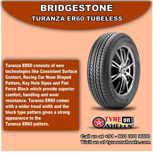 Buy Bridgestone Car Tyres Online of Turanza ER60 Tubeless at Guaranteed Low Prices and also get Mobile Tyres Fitting Services at your home now buy at http://www.tyreonwheels.com/car/tyre/205/65/15/car_manufact/vs/10/Bangalore