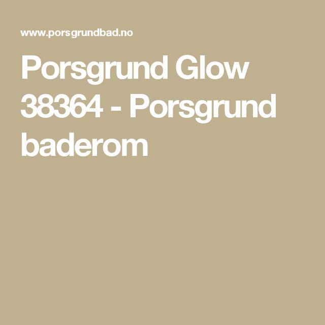 Porsgrund Glow 38364 - Porsgrund baderom