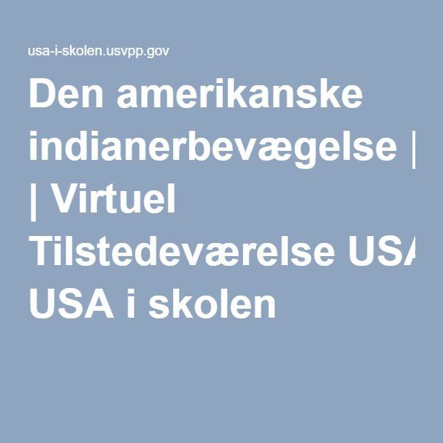Den amerikanske indianerbevægelse | Virtuel Tilstedeværelse USA i skolen
