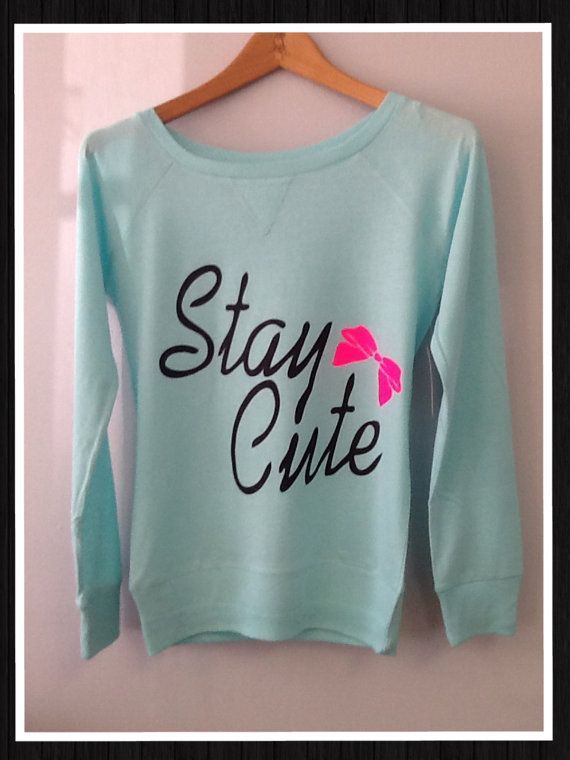 Long+Sleeve+Stay+Cute+by+CustomTsCorp+on+Etsy,+$19.99