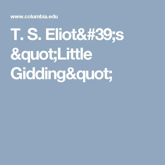 """T. S. Eliot's """"Little Gidding"""""""