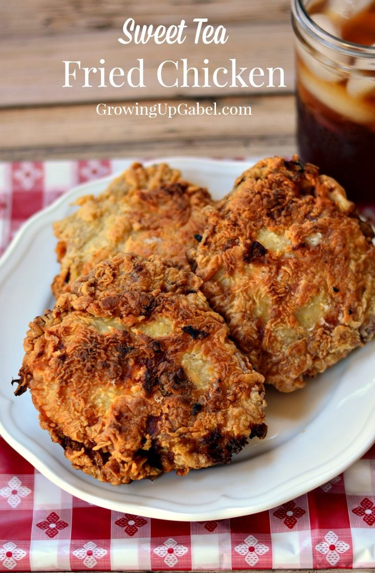 ... brine and then fried up crispy and crunchy. Sweet tea fried chicken