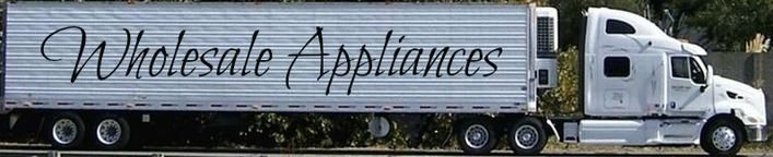 Used Appliances Scratch and Dent Appliances Wholesale Appliances