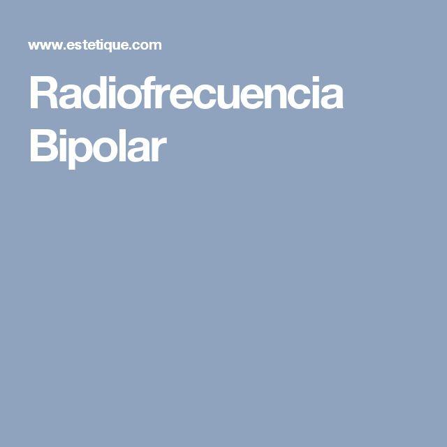 Radiofrecuencia Bipolar