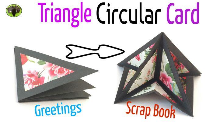"Tutorial to make ""Triangle Circular Popup Card"" - Greetings | Scrap Book."