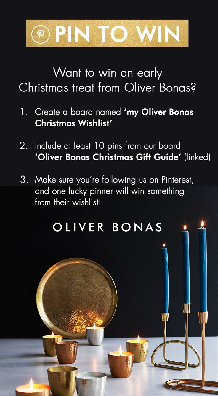 Pin to Win! Want to win an early Christmas treat from Oliver Bonas? Just follow the above instructions!  We can't wait to see your 'My Oliver Bonas Christmas Wishlist' boards.  Happy pinning! Close Date is the 21st December!